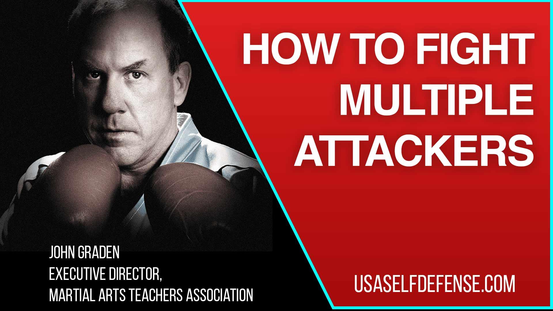"""John Graden """"Fights"""" Multiple Attackers"""